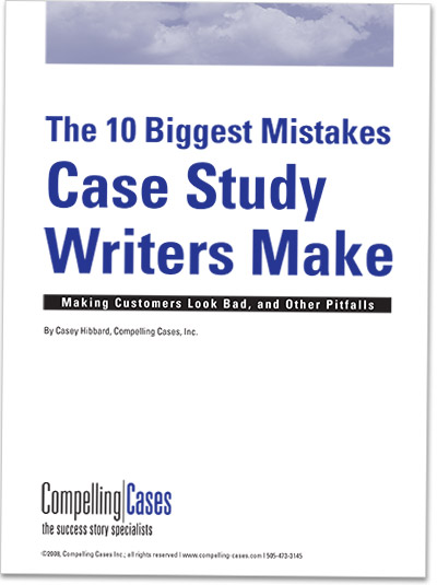 The 10 Biggest Mistakes Case Study Writers Make